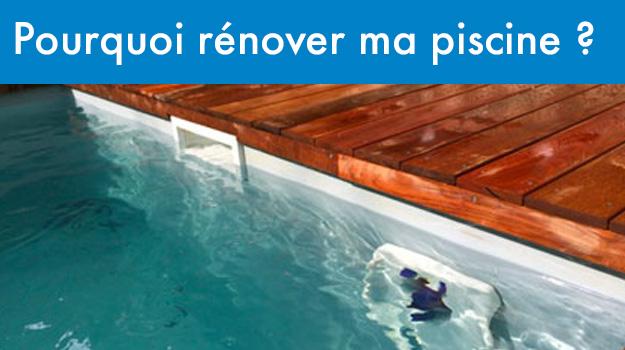 Pourquoi rénover ma piscine